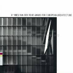6th Mies van der Rohe Award for European Architecture.