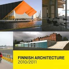 Maija Kasvio: Finnish Architecture with an Edge, 2013 FINNISH ARCHITECTURE 2010/2011